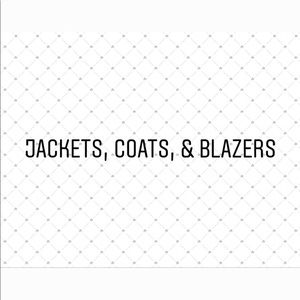 Other - JACKETS, COATS, & BLAZERS